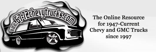 The 1947 - Present Chevrolet & GMC Truck Message Board Network